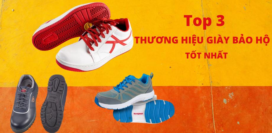 Điểm danh 3 thương hiệu giày bảo hộ nhập khẩu tốt nhất