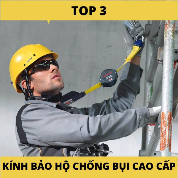 Top 3 mẫu kính bảo hộ chống bụi cao cấp đáng mua nhất