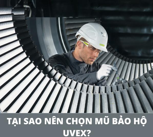 Tại sao nên lựa chọn mũ bảo hộ Uvex?