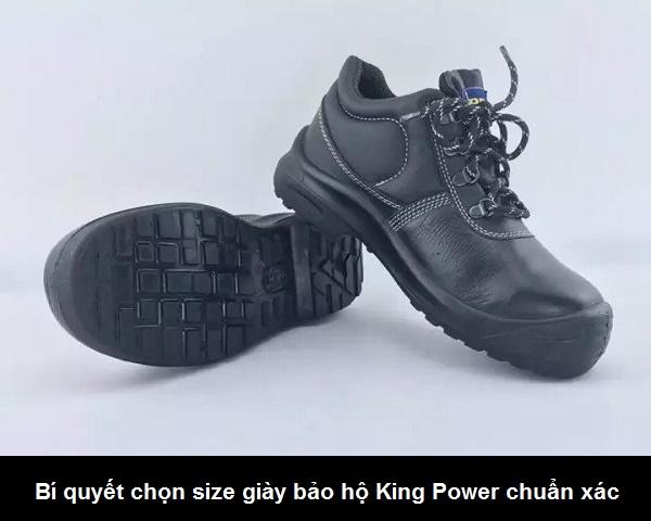 Bí quyết chọn size giày bảo hộ King Power chuẩn xác