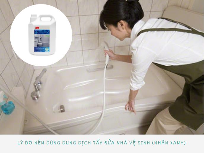 Lý do nên dùng dung dịch tẩy rửa nhà vệ sinh (Nhãn xanh)