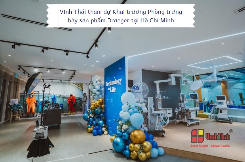 Vinh Thái tham dự Khai trương Phòng trưng bày sản phẩm Draeger tại Hồ Chí Minh